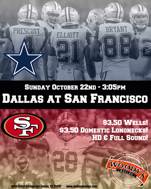 Dallas Cowboys at San Francisco 49ers @ Dallas Woody's | Dallas | Texas | United States