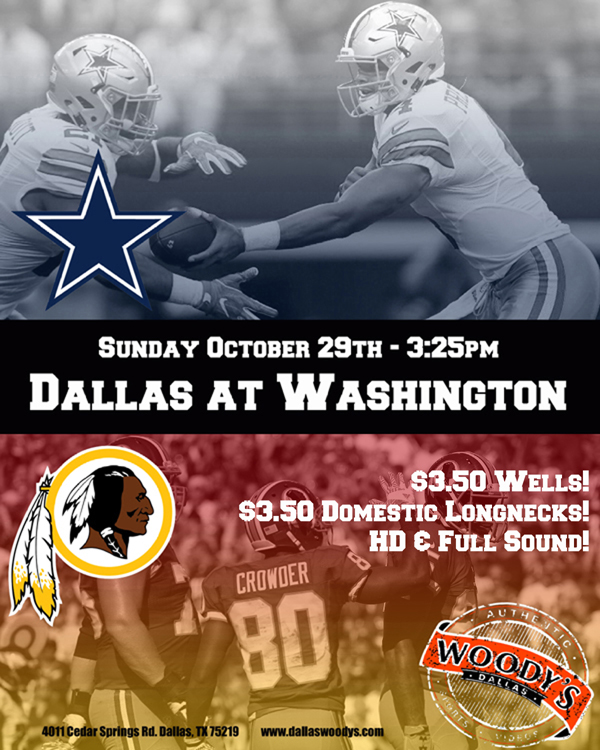 Dallas Cowboys at Washington Redskins @ Dallas Woody's | Dallas | Texas | United States