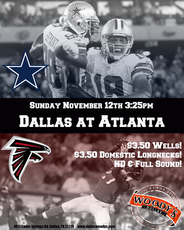 Dallas Cowboys at Atlanta Falcons @ Dallas Woody's | Dallas | Texas | United States