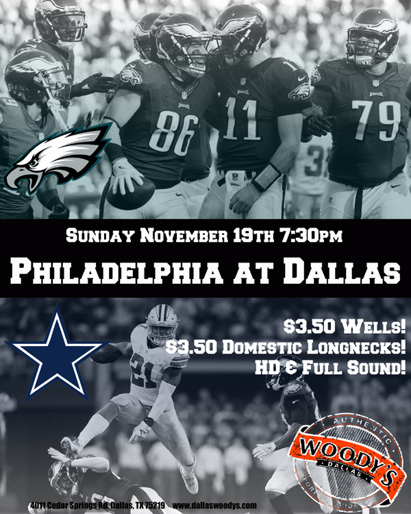 Philadelphia Eagles at Dallas Cowboys @ Dallas Woody's | Dallas | Texas | United States