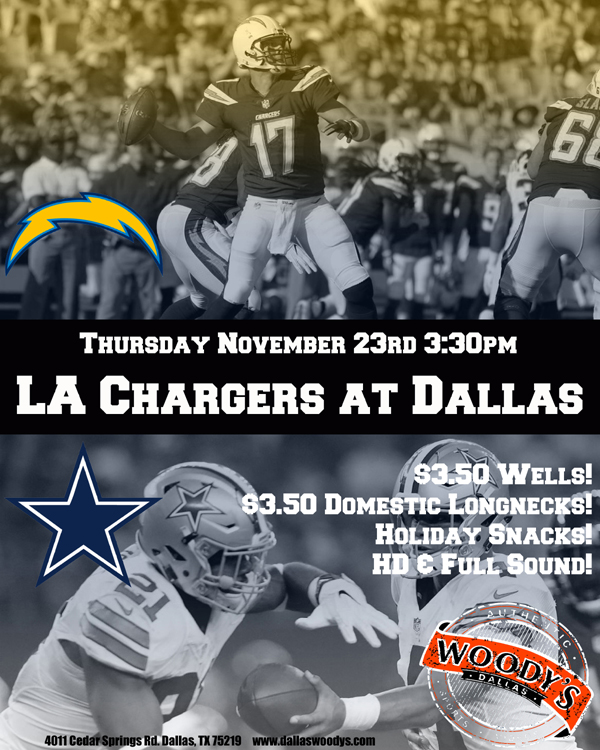 LA Chargers at Dallas Cowboys @ Dallas Woody's | Dallas | Texas | United States
