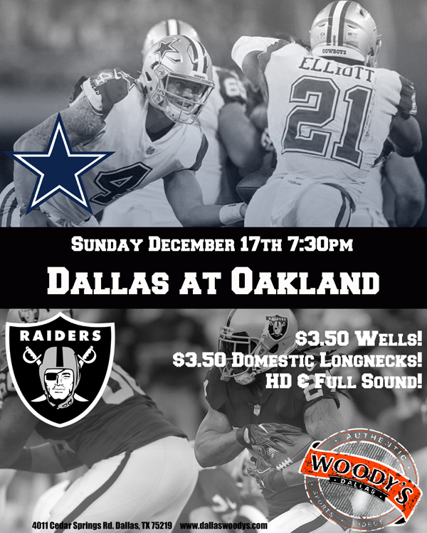 Dallas Cowboys at Oakland Raiders @ Dallas Woody's | Dallas | Texas | United States