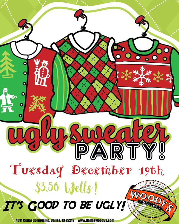 Kimmi's Ugly Sweater Party @ Dallas Woody's | Dallas | Texas | United States