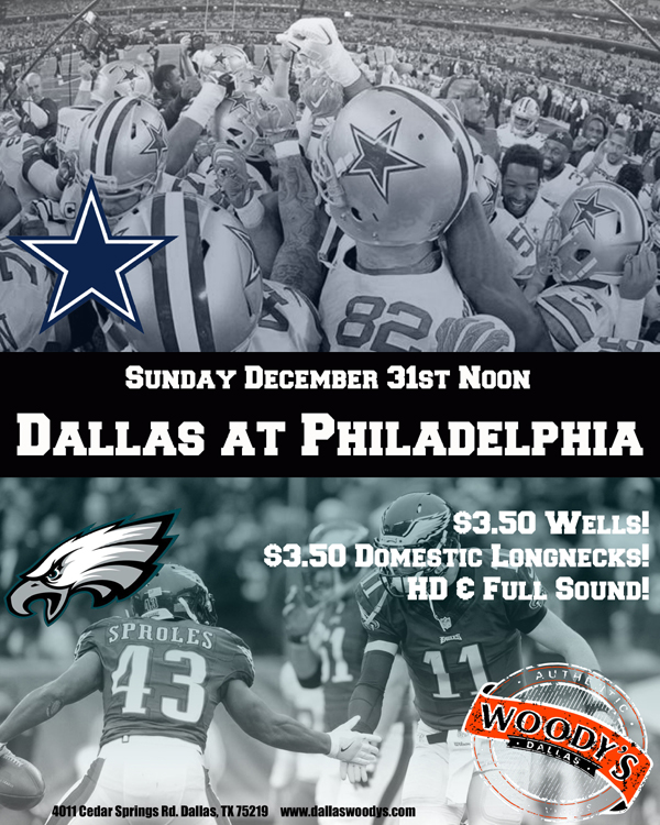 Dallas Cowboys at Philadelphia Eagles @ Dallas Woody's | Dallas | Texas | United States