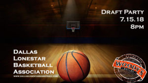 Dallas Lone Star Basketball Draft Party @ Dallas Woody's | Dallas | Texas | United States