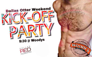 Kick Off Party for Dallas Otter Weekend @ Dallas Woody's | Dallas | Texas | United States